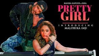 Offical Video : Pretty Girl Song   Feat. Malobika   Kanika Kapoor, Ikka   Shabina Khan width=