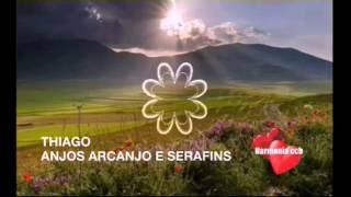 ANJOS ARCANJO E SERAFINS , THIAGO , HARMONIA CCB