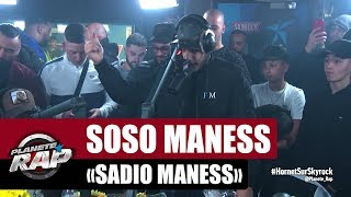 Soso Maness - Sadio Maness