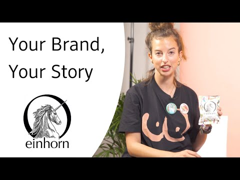 einhorn - Your Brand, Your Story