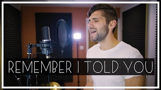 Nick Jonas - Remember I Told You ft. Anne-Marie & Mike Posner Cover
