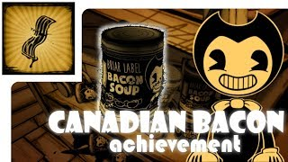 Bendy And The Ink Machine - Canadian Bacon - Walkthrough (Achievement / Conquista)