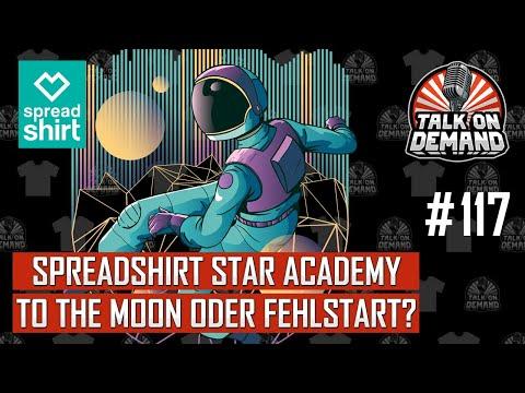 Episode 117 – Mit der Spreadshirt Star Academy zu den Sternen oder Lost in Space?