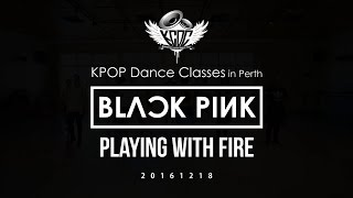 [KPOP Dance Classes] BLACKPINK - Playing With Fire