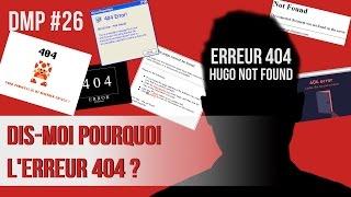 Dis-moi pourquoi l'erreur 404 ? DMP #26