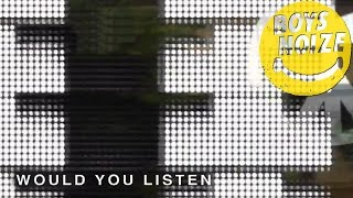 Boys Noize - Would You Listen (Official Audio)