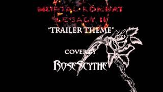 Mortal Kombat Legacy II - Trailer Theme (cover by RoseScythe)