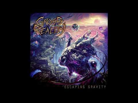 Gross Reality - Escaping Gravity {Full Album}