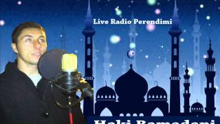 HAKI RAMADANIi - KUR`AN Live në Radio Perendimi