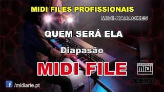 ♬ Midi file  - QUEM SERÁ ELA - Diapasão