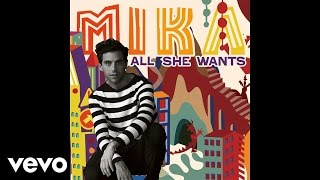MIKA - All She Wants (Audio)