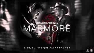 Fernando & Sorocaba - Mármore (Lyric Video)