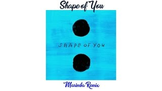 Full Marimba Ringtone- Shape of you - Ed Sheeran
