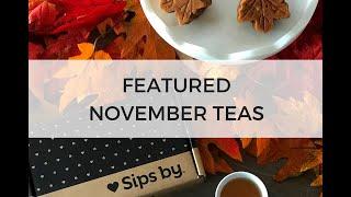 November Featured Teas
