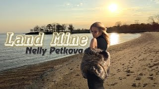 Nelly Petkova / Нели Петкова - Land Mine (OFFICIAL VIDEO)