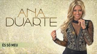 Ana Duarte - És só meu