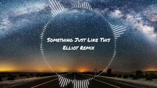 The Chainsmokers & Coldplay - Something Just Like This (CHASY Tropical House Remix)