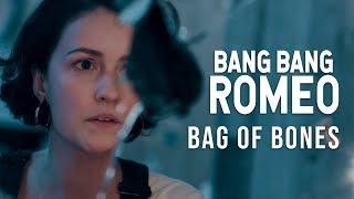 Bang Bang Romeo - Bag of Bones (Official Music Video)