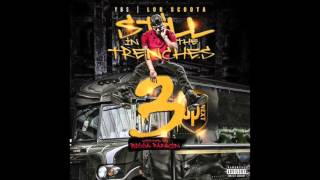 Lor Scoota - Let Y'all Know Ft. YFN Lucci (Still in the Trenches 3) (DL Link)