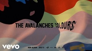 The Avalanches - Colours (Official Audio)
