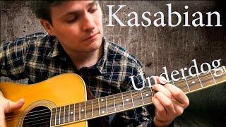 Kasabian - Underdog (chords)