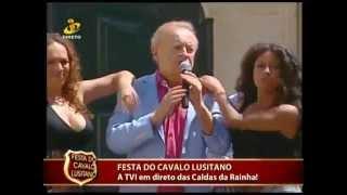 """JOSÉ REZA """"Onde esta ela"""" nas Caldas da Rainha na Festa do Cavalo Lusitano (TVI)  - Contacto"""