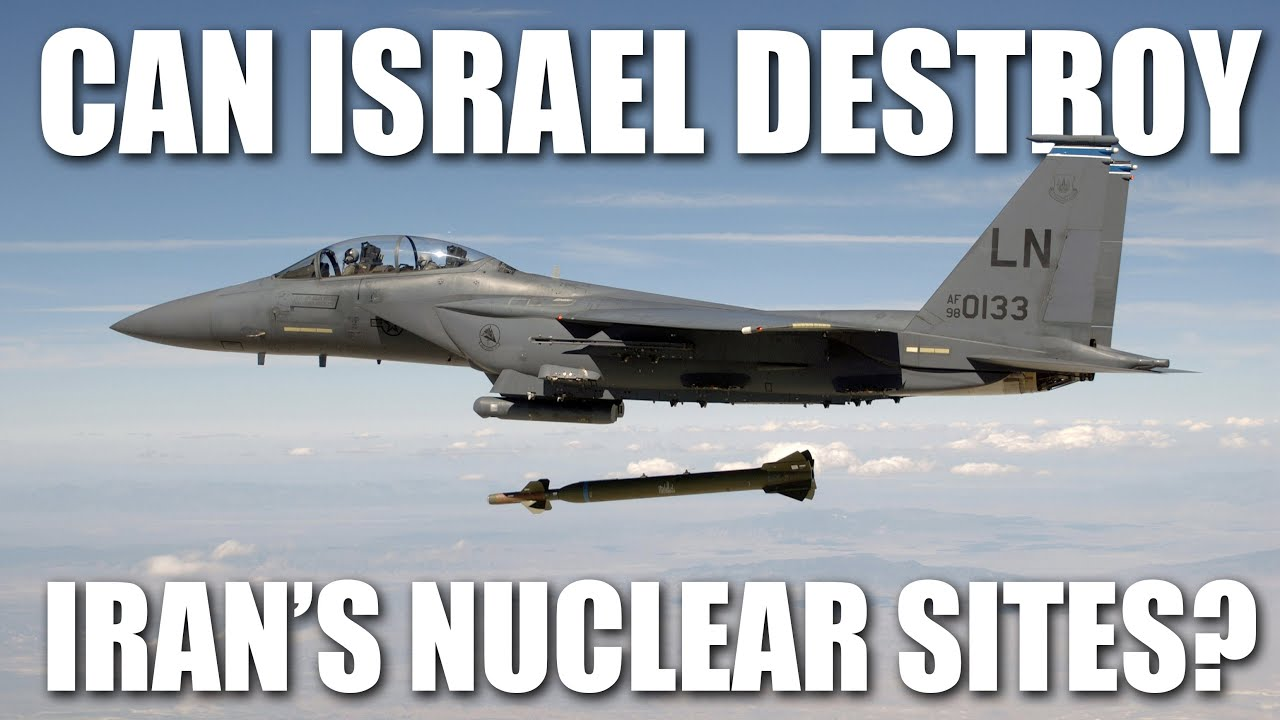 Can Israel Destroy Iran's Nuclear Facilities?