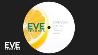 Maniwaki - Komplexx City (Original Mix)