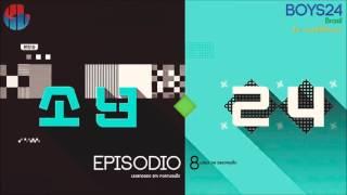 [BOYS24] Episódio 08 - Legendado em PT-BR