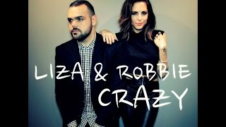 """Crazy"" by Kat Dahlia - Cover by LIZA AND ROBBIE"