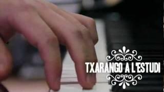 TRAILER CAPITOL3: TXARANGO A L'ESTUDI (nov. 2011)