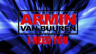 Armin van Buuren - I Need You | LYRICS