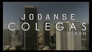 C-Kan - Jodanse Colegas - Video Official