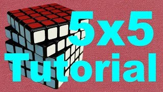 How to Solve the 5x5 Rubik's Cube width=