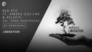 oddCouple - Redeye feat. Kweku Collins & Kelechi (Audio)