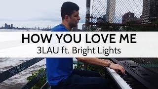"""How You Love Me"" - 3LAU ft. Bright Lights (Live Cover) - Niko Kotoulas"