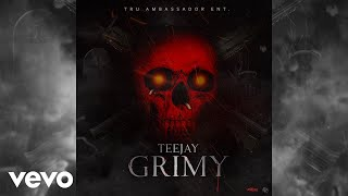 TeeJay - Grimy (Official Audio)