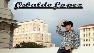 Osbaldo Lopez Ya Perdiste Tu Lugar