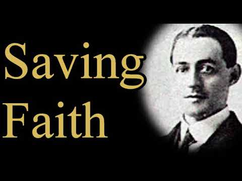 Saving Faith - A. W. Pink / Studies in the Scriptures