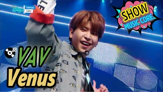 [Comeback Stage] VAV - Venus, 브이에이브이 - 비너스 Show Music core 20170218