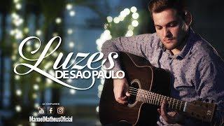 Luzes de São Paulo - Fernando & Sorocaba (Cover Manoel Matheus)
