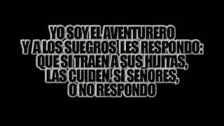 El Aventurero   Antonio Aguilar   {Letra}
