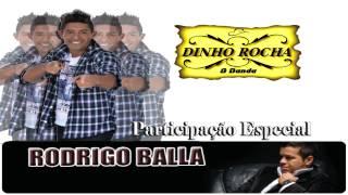 Dinho Rocha Part. Rodrigo Balla - Senta, quieta e aperta o cinto / Pico o pau.avi