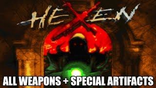 HEXEN: All Weapons and Special Artifacts