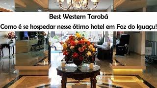 Tarobá Hotel - Foz do Iguaçu