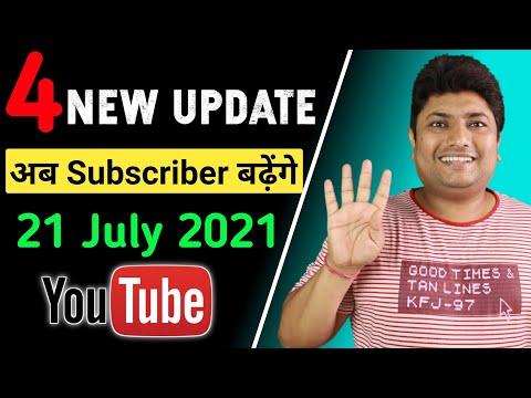 YouTube 4 New Update 21 July 2021   Good News अब बढ़ेंगे आपके Subscriber 😍