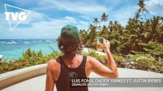 Luis Fonsi, Daddy Yankee ft. Justin Bieber - Despacito (Welshy Remix)