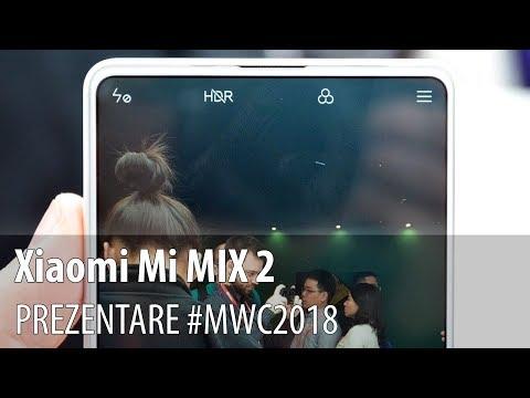 Xiaomi Mi MIX 2 - Prezentare hands-on