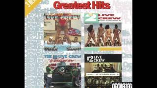 2 Live Crew - The Splak Shop