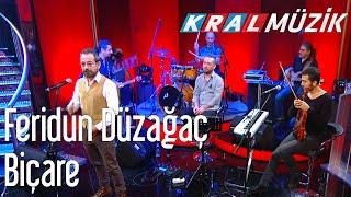 Kral POP Akustik - Feridun Düzağaç - Biçare
